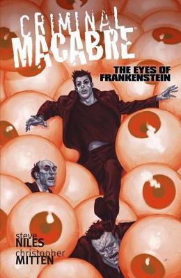 Criminal Macabre: The Eyes Of Frankenstein by Steve Niles