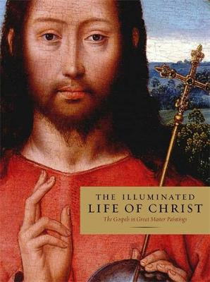 Illuminated Life of Christ by Anonymous