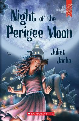 Night of the Perigee Moon by Juliet Jacka