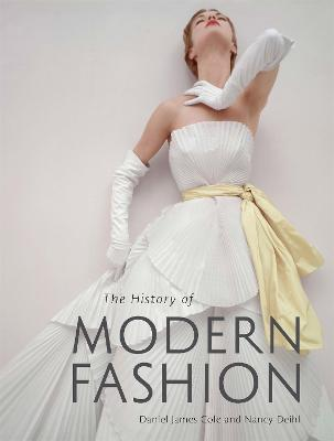 History of Modern Fashion by James Cole