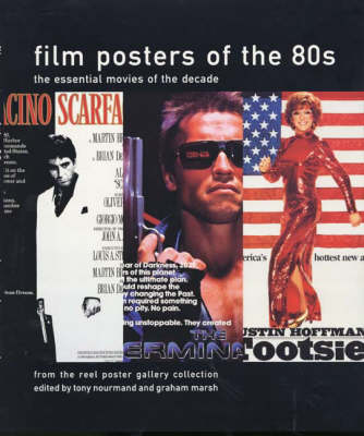 Film Posters of the 80s: From The Reel Poster Gallery Collection by Tony Nourmand