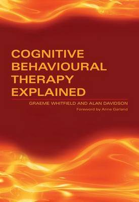 Cognitive Behavioural Therapy Explained by Graeme Whitfield