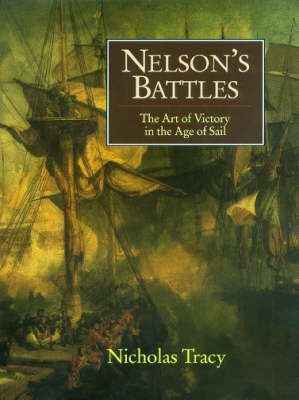 Nelson's Battles by Dr Nicholas Tracy