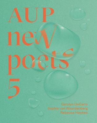 AUP New Poets 5: 5 by Anna Jackson