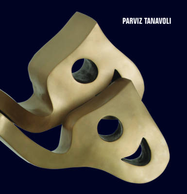 Parviz Tanavoli by Parviz Tanavoli