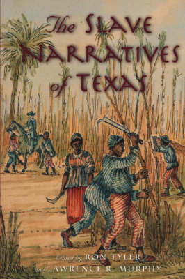Slave Narratives of Texas book