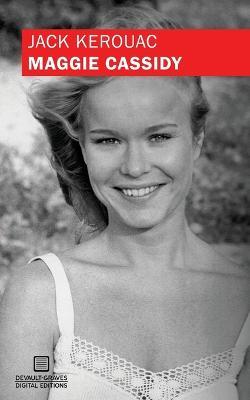 Maggie Cassidy (Original Manuscript) by Jack Kerouac