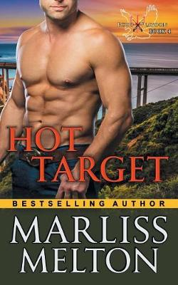 Hot Target (the Echo Platoon Series, Book 4) by Marliss Melton