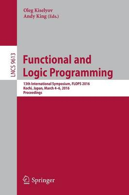 Functional and Logic Programming by Oleg Kiselyov