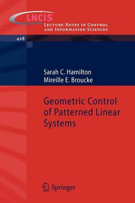 Geometric Control of Patterned Linear Systems by Sarah C. Hamilton