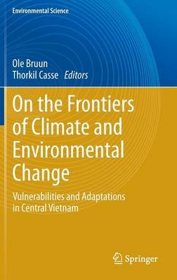 On the Frontiers of Climate and Environmental Change by Ole Bruun