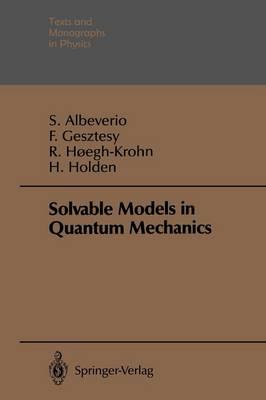 Solvable Models in Quantum Mechanics by Sergio Albeverio