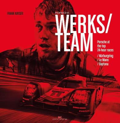 Porsche Works Team by Frank Kayser