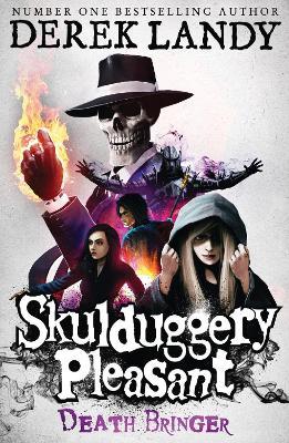 Skulduggery Pleasant #6: Death Bringer by Derek Landy