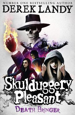 Skulduggery Pleasant #6: Death Bringer by Derek Landy
