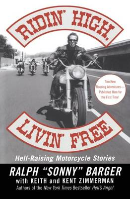 Ridin' High, Livin' Free by Sonny Barger