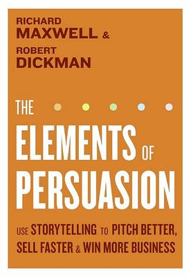 Elements of Persuasion by Richard Maxwell