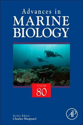 Advances in Marine Biology: Volume 80 by Sheppard