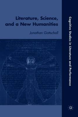 Literature, Science, and a New Humanities book
