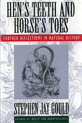 Hen's Teeth and Horse's Toes book