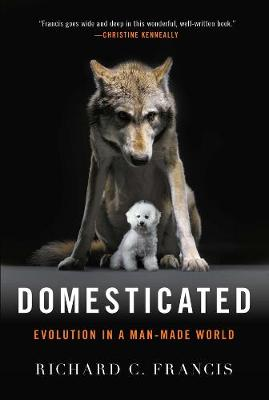Domesticated by Richard C. Francis