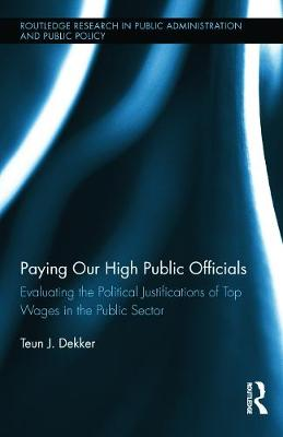 Paying Our High Public Officials by Teun J. Dekker