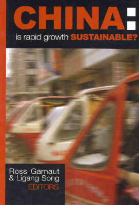 China: Is Rapid Growth Sustainable? by Ross Garnaut