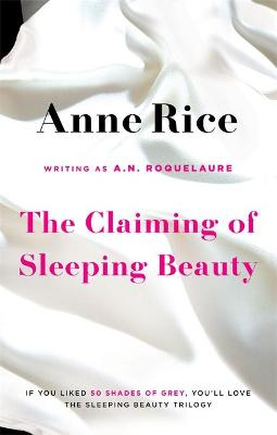 Claiming Of Sleeping Beauty by A. N. Roquelaure