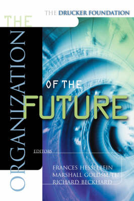 Organization of the Future by Frances Hesselbein