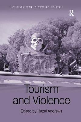 Tourism and Violence by Hazel Andrews
