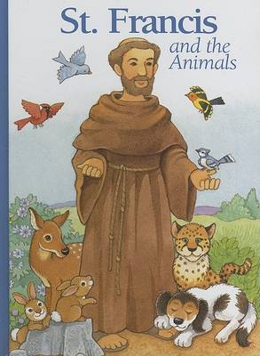 St. Francis and the Animals by Alice Joyce Davidson