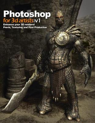 Photoshop for 3D Artists Vol 1 by Andrzej Sykut