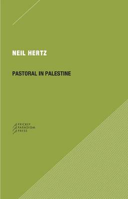 Pastoral in Palestine by Neil Hertz