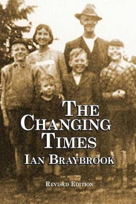 The Changing Times by Ian Braybrook