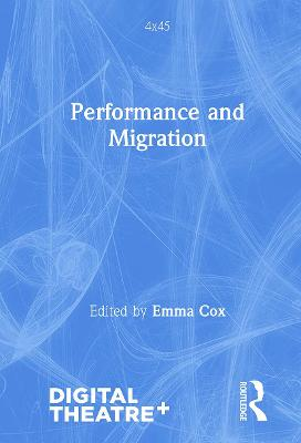 Performance and Migration by Emma Cox