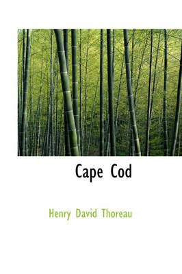 Cape Cod by Henry David Thoreau