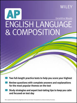 Wiley AP English Language and Composition by Geraldine Woods