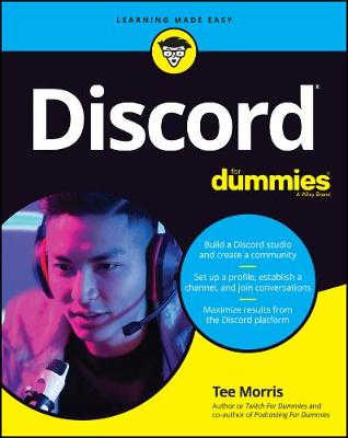 Discord For Dummies by Tee Morris