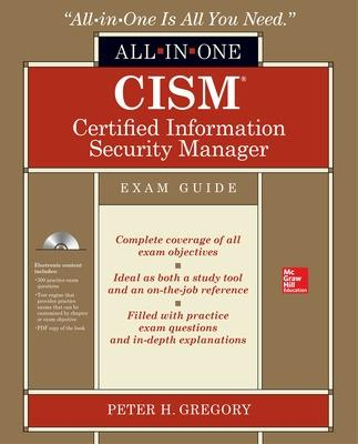 CISM Certified Information Security Manager All-in-One Exam Guide by Peter Gregory