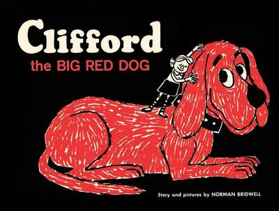 Clifford the Big Red Dog: Vintage Hardcover Edition by Norman Bridwell