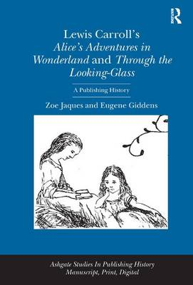 Lewis Carroll's Alice's Adventures in Wonderland and Through the Looking-Glass book