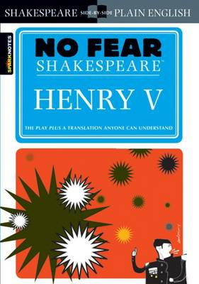 Henry V (No Fear Shakespeare) by SparkNotes