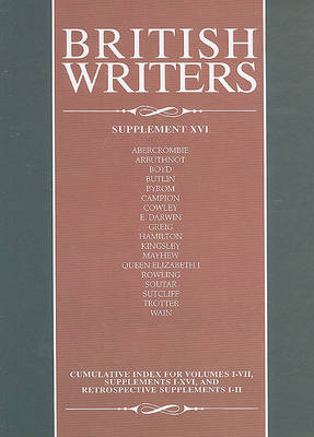 British Writers, Supplement XVI by Axinn Professor of English Jay Parini