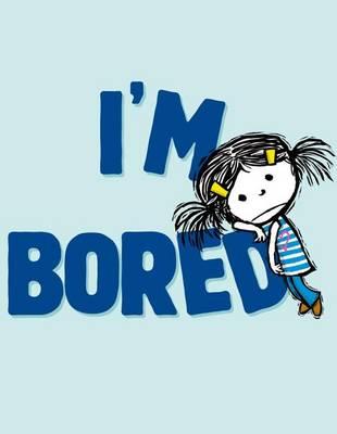 I'm Bored by Michael Ian Black