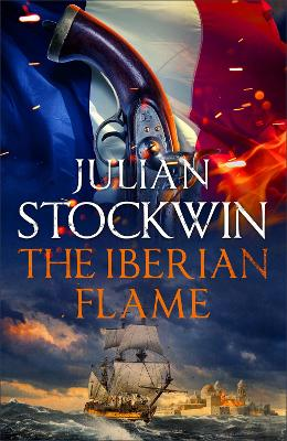 The Iberian Flame: Thomas Kydd 20 by Julian Stockwin
