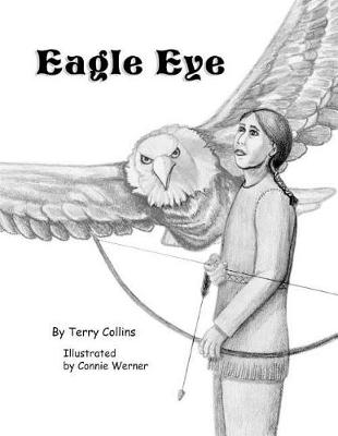 Eagle Eye by Terry Collins