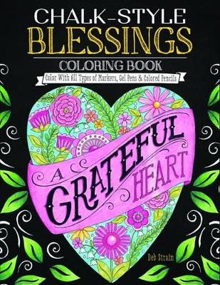 Chalk Style Blessings Coloring Book by Deb Strain
