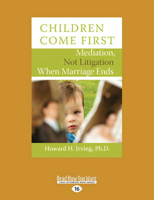 Children Come First by Howard H. Irving