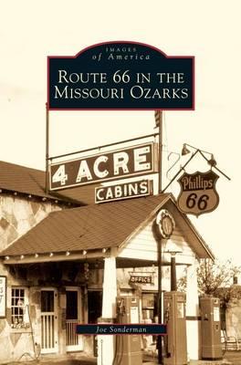 Route 66 in the Missouri Ozarks by Joe Sonderman