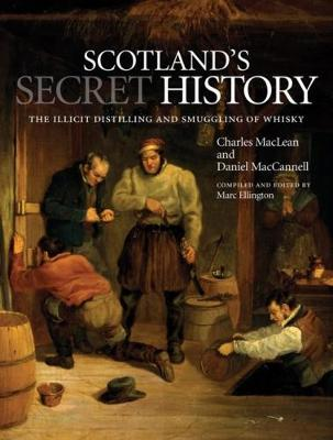 Scotland's Secret History by Charles MacLean